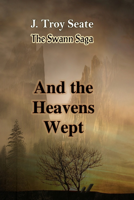 Swann Trilogy - And the Heavens Wept